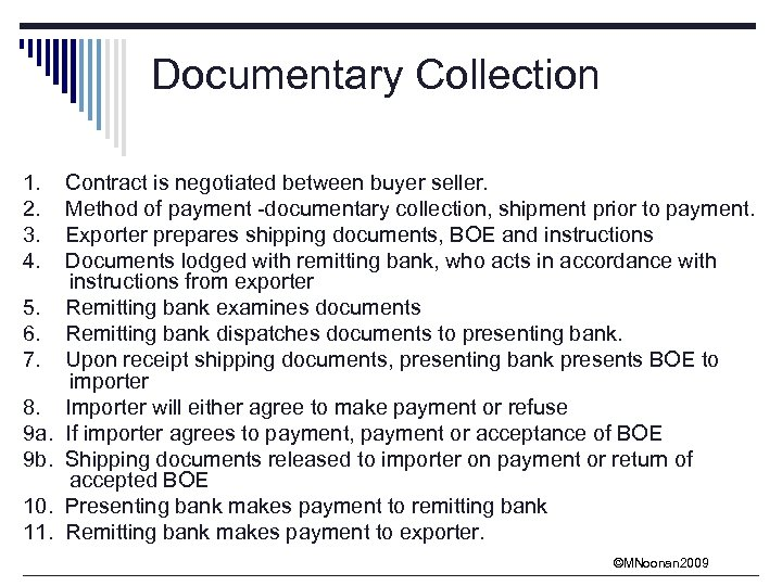 Documentary Collection 1. 2. 3. 4. 5. 6. 7. 8. 9 a. 9 b.