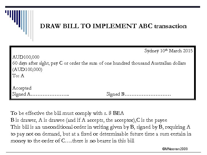 DRAW BILL TO IMPLEMENT ABC transaction Sydney 10 th March 2015 AUD 100, 000