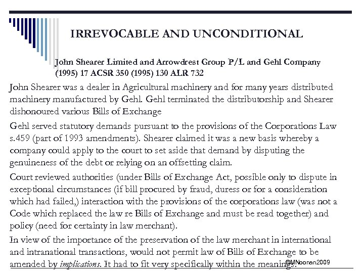 IRREVOCABLE AND UNCONDITIONAL John Shearer Limited and Arrowdrest Group P/L and Gehl Company (1995)