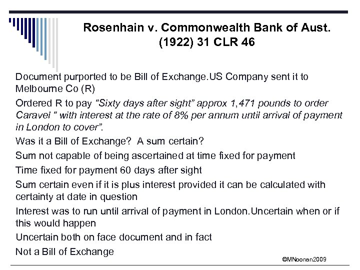Rosenhain v. Commonwealth Bank of Aust. (1922) 31 CLR 46 Document purported to be
