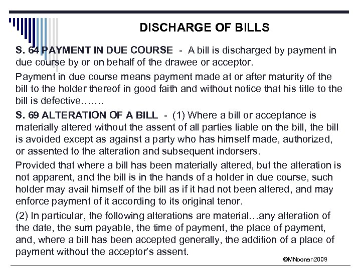 DISCHARGE OF BILLS S. 64 PAYMENT IN DUE COURSE - A bill is discharged