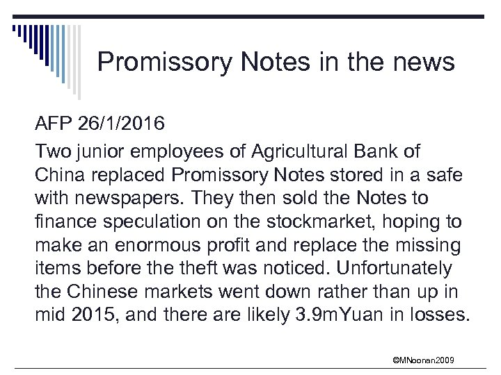 Promissory Notes in the news AFP 26/1/2016 Two junior employees of Agricultural Bank of