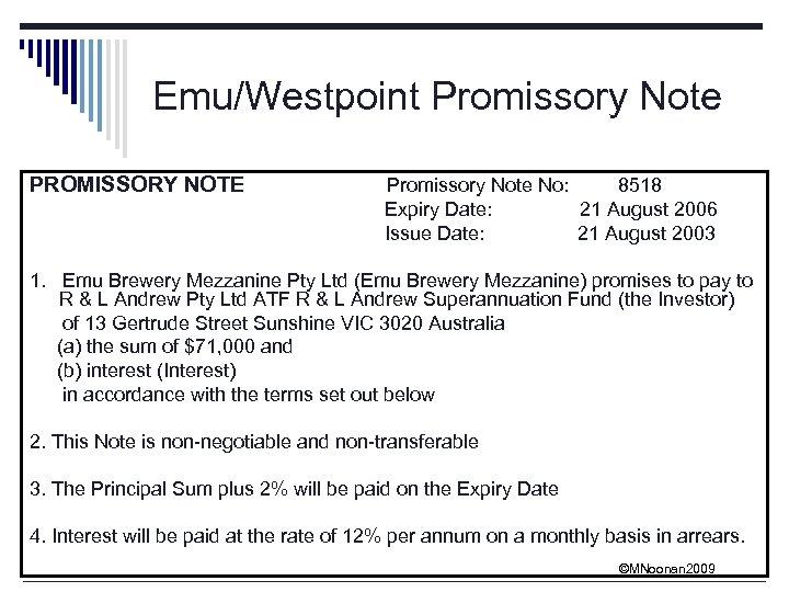Emu/Westpoint Promissory Note PROMISSORY NOTE Promissory Note No: 8518 Expiry Date: 21 August 2006