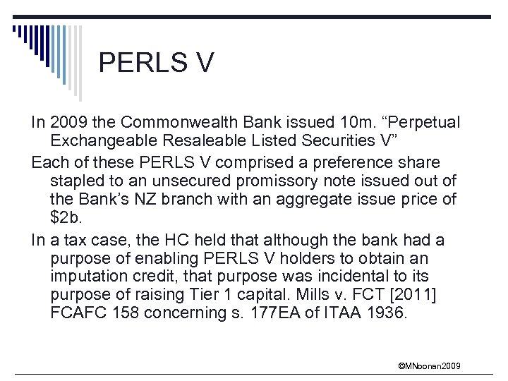 """PERLS V In 2009 the Commonwealth Bank issued 10 m. """"Perpetual Exchangeable Resaleable Listed"""