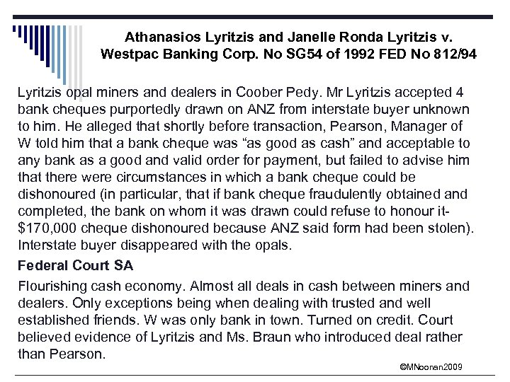 Athanasios Lyritzis and Janelle Ronda Lyritzis v. Westpac Banking Corp. No SG 54 of