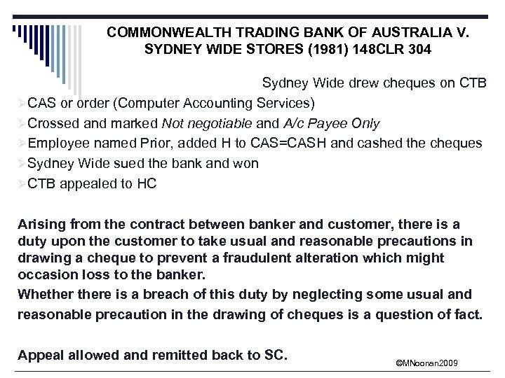 COMMONWEALTH TRADING BANK OF AUSTRALIA V. SYDNEY WIDE STORES (1981) 148 CLR 304 Sydney
