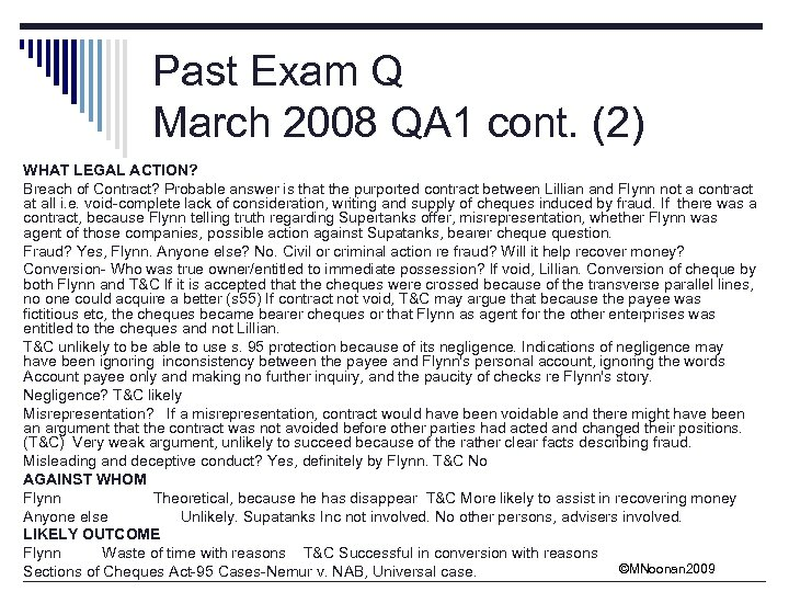 Past Exam Q March 2008 QA 1 cont. (2) WHAT LEGAL ACTION? Breach of