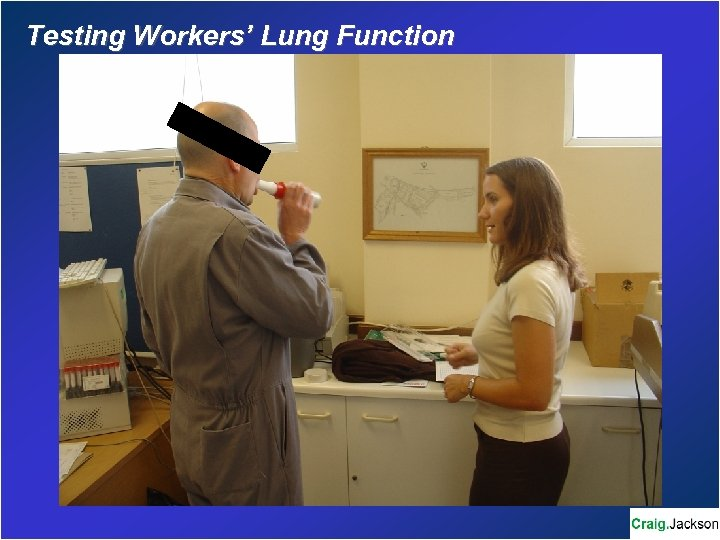 Testing Workers' Lung Function