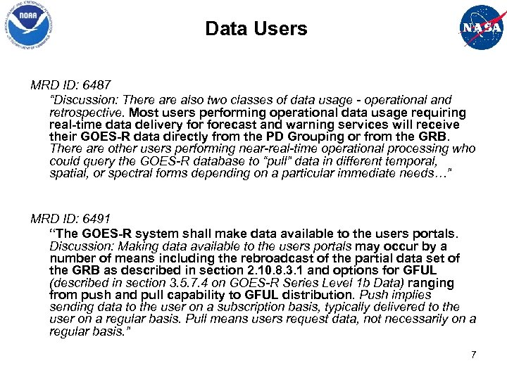 """Data Users MRD ID: 6487 """"Discussion: There also two classes of data usage -"""