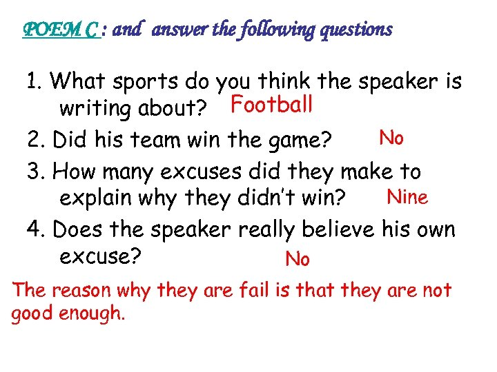 POEM C : and answer the following questions 1. What sports do you think