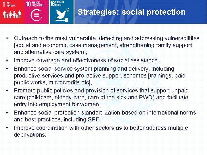 Strategies: social protection • Outreach to the most vulnerable, detecting and addressing vulnerabilities [social