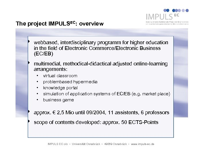 The project IMPULSEC: overview 4 webbased, interdisciplinary programm for higher education in the field