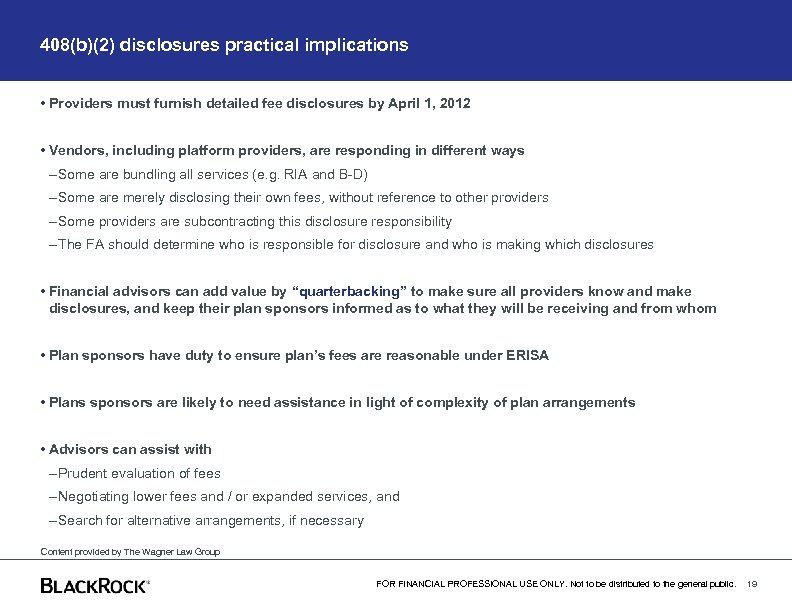 408(b)(2) disclosures practical implications • Providers must furnish detailed fee disclosures by April 1,