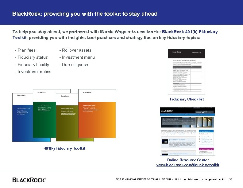 Black. Rock: providing you with the toolkit to stay ahead To help you stay