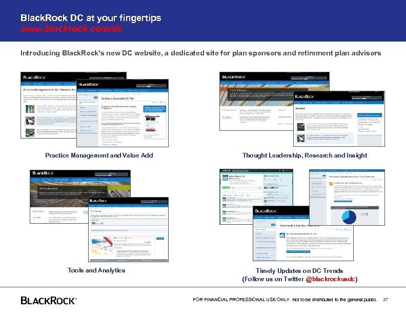 Black. Rock DC at your fingertips www. blackrock. com/dc Introducing Black. Rock's new DC