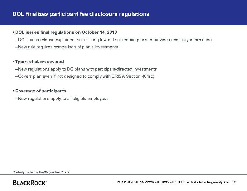 DOL finalizes participant fee disclosure regulations • DOL issues final regulations on October 14,