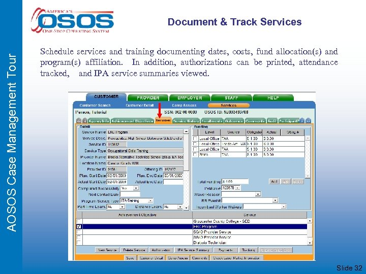AOSOS Case Management Tour Document & Track Services Schedule services and training documenting dates,