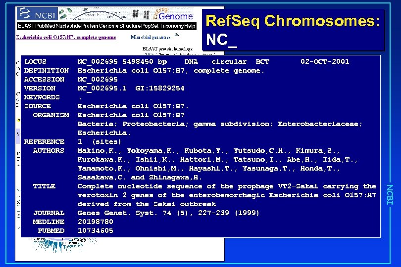 Ref. Seq Chromosomes: NC_ LOCUS DEFINITION ACCESSION VERSION KEYWORDS SOURCE ORGANISM REFERENCE AUTHORS JOURNAL