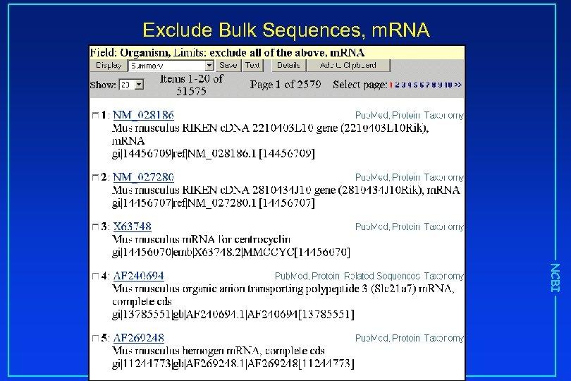 Exclude Bulk Sequences, m. RNA NCBI