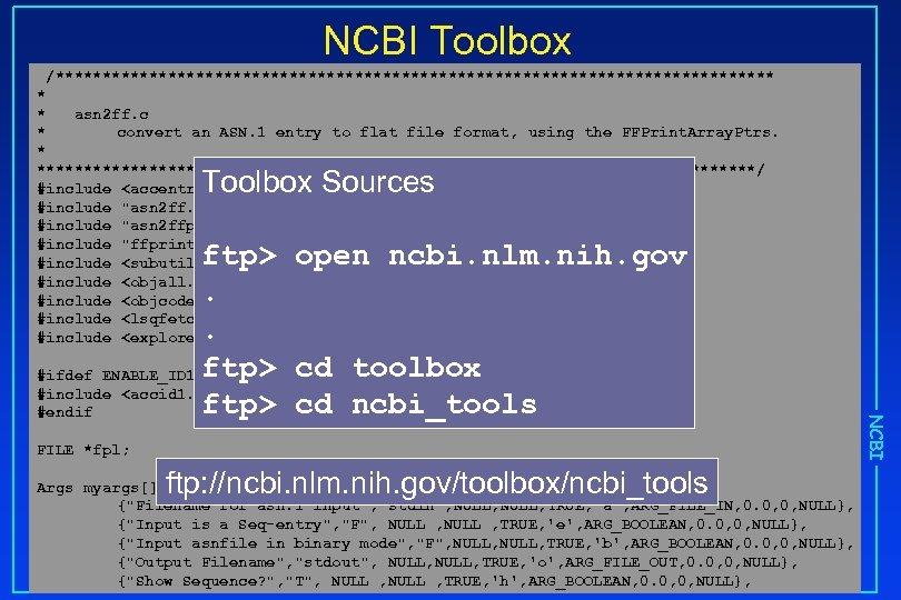NCBI Toolbox /*************************************** * * asn 2 ff. c * convert an ASN. 1