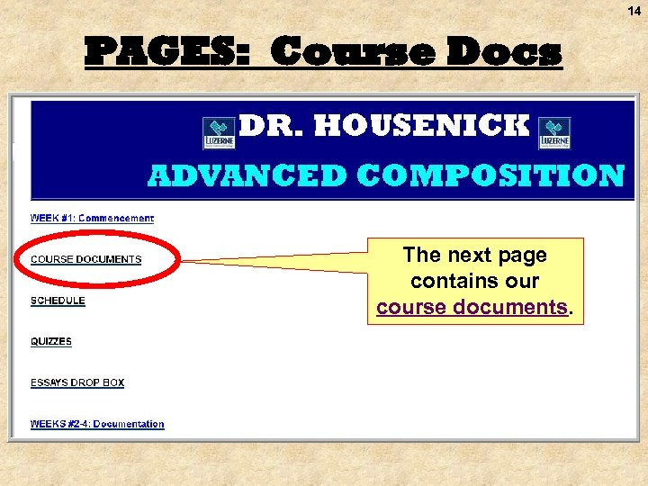 14 PAGES: Course Docs The next page contains our course documents.