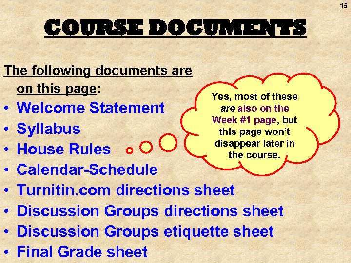 15 COURSE DOCUMENTS The following documents are on this page: • • Yes, most