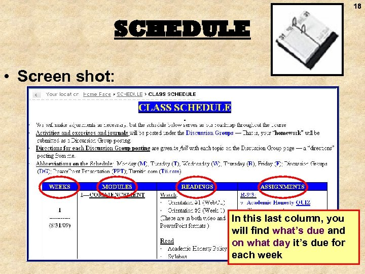 18 SCHEDULE • Screen shot: In this last column, you will find what's due