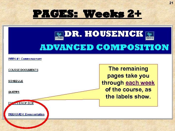21 PAGES: Weeks 2+ The remaining pages take you through each week of the