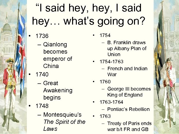 """I said hey, I said hey… what's going on? • 1736 – Qianlong becomes"