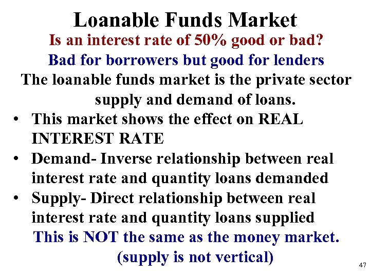 Loanable Funds Market Is an interest rate of 50% good or bad? Bad for