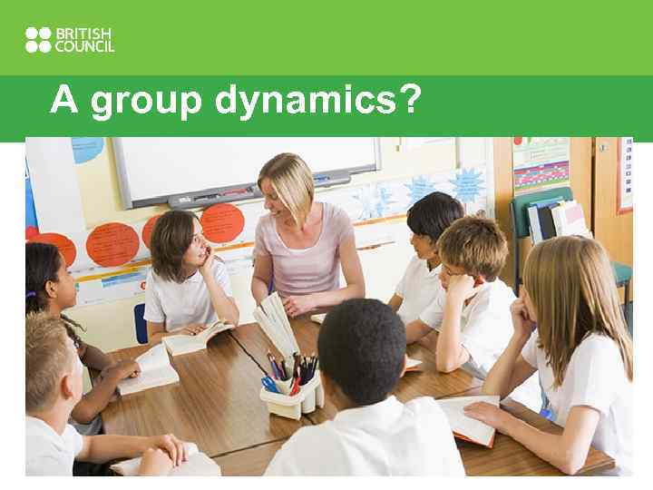 A group dynamics?