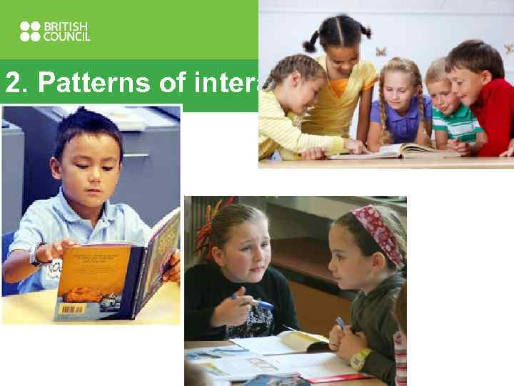 2. Patterns of interaction