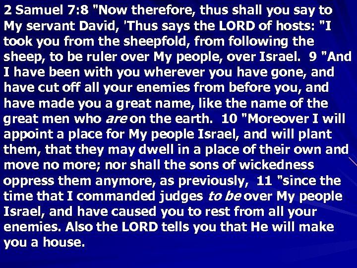 2 Samuel 7: 8