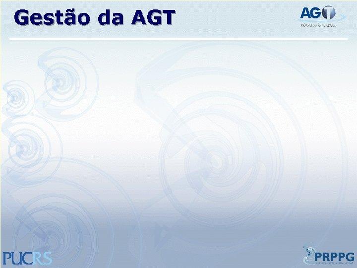 Gestão da AGT