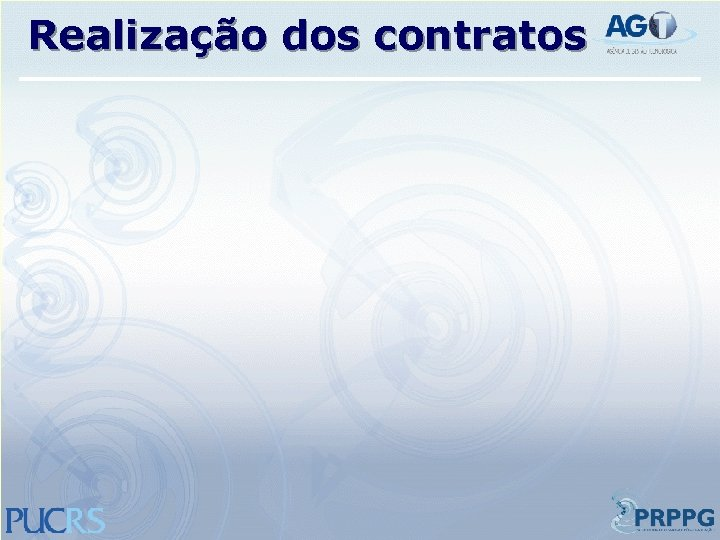 Realização dos contratos
