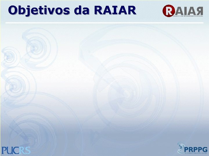 Objetivos da RAIAR
