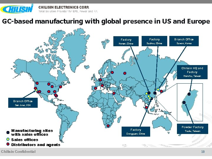 GC-based manufacturing with global presence in US and Europe Factory Branch Office Henan, China