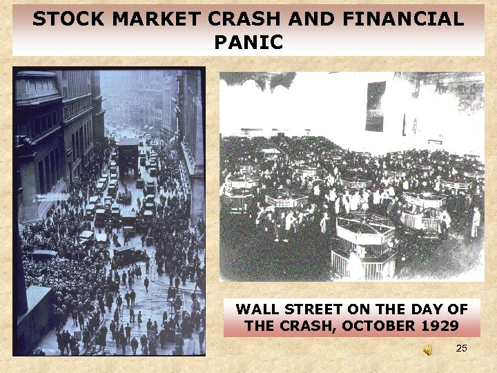 STOCK MARKET CRASH AND FINANCIAL PANIC WALL STREET ON THE DAY OF THE CRASH,