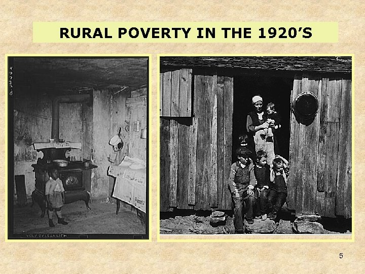 RURAL POVERTY IN THE 1920'S 5