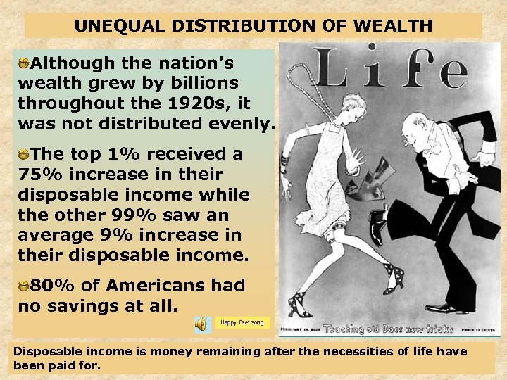UNEQUAL DISTRIBUTION OF WEALTH Although the nation's wealth grew by billions throughout the 1920