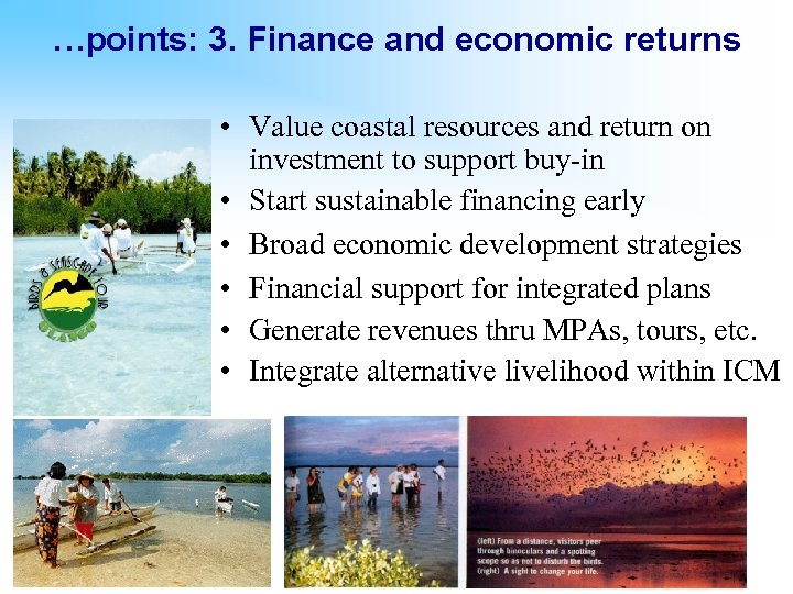 …points: 3. Finance and economic returns • Value coastal resources and return on investment