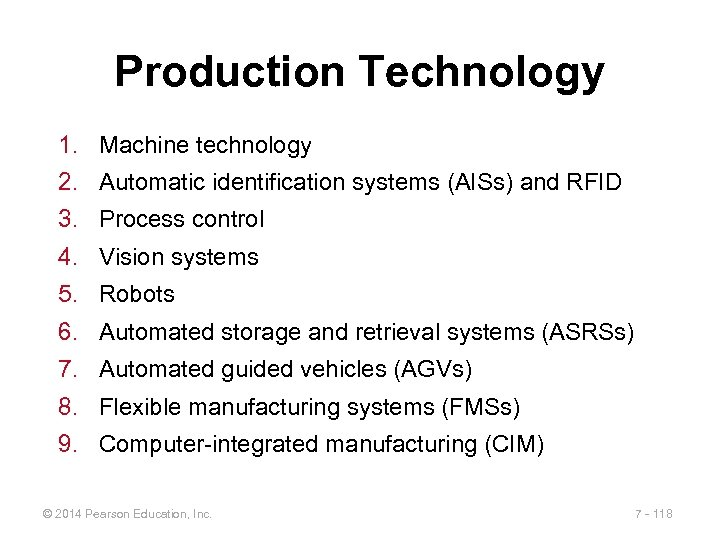 Production Technology 1. Machine technology 2. Automatic identification systems (AISs) and RFID 3. Process