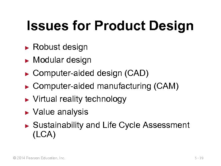 Issues for Product Design ► Robust design ► Modular design ► Computer-aided design (CAD)