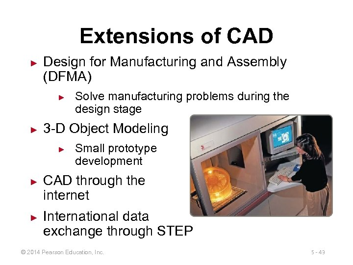 Extensions of CAD ► Design for Manufacturing and Assembly (DFMA) ► ► 3 -D