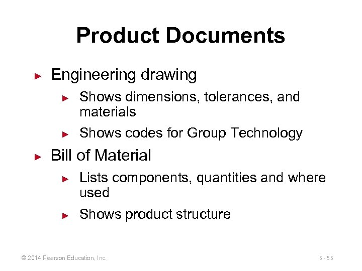 Product Documents ► Engineering drawing ► ► ► Shows dimensions, tolerances, and materials Shows