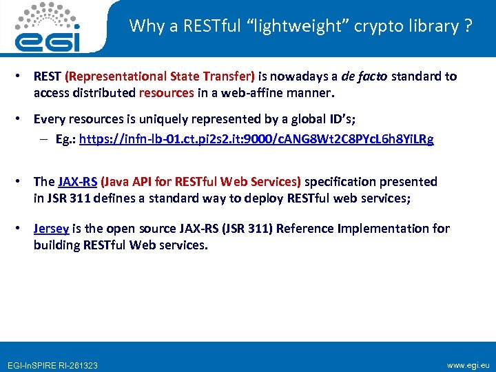 "Why a RESTful ""lightweight"" crypto library ? • REST (Representational State Transfer) is nowadays"