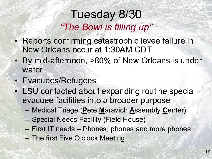 """Tuesday 8/30 """"The Bowl is filling up"""" • Reports confirming catastrophic levee failure in"""