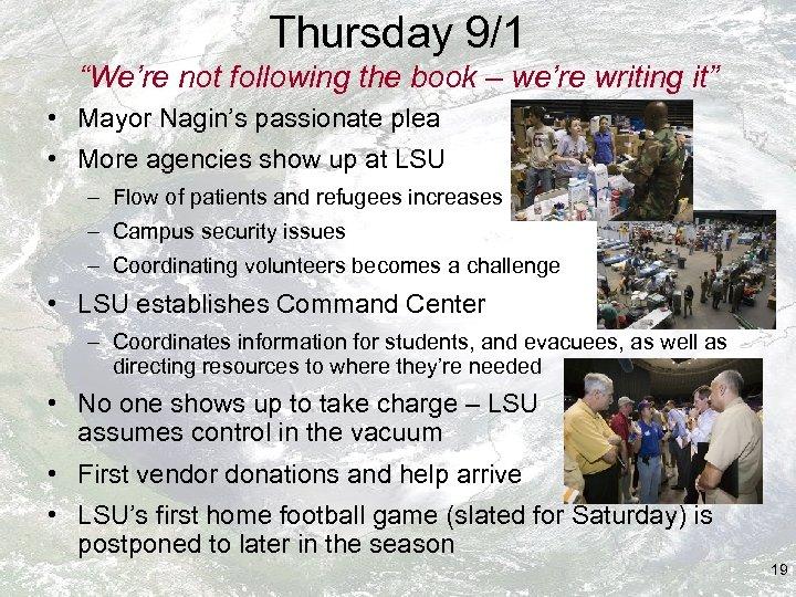 """Thursday 9/1 """"We're not following the book – we're writing it"""" • Mayor Nagin's"""