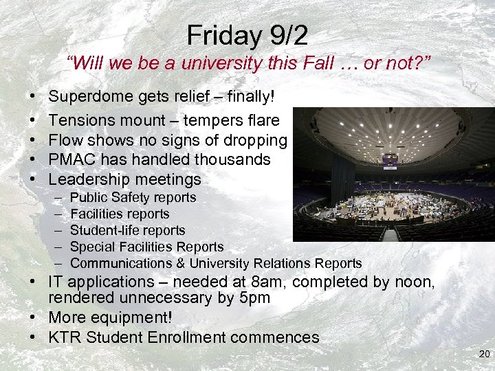 """Friday 9/2 """"Will we be a university this Fall … or not? """" •"""