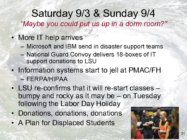 """Saturday 9/3 & Sunday 9/4 """"Maybe you could put us up in a dorm"""